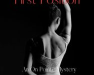Murder in First Position, Lori Robbins' second mystery novel, is now available for purchase